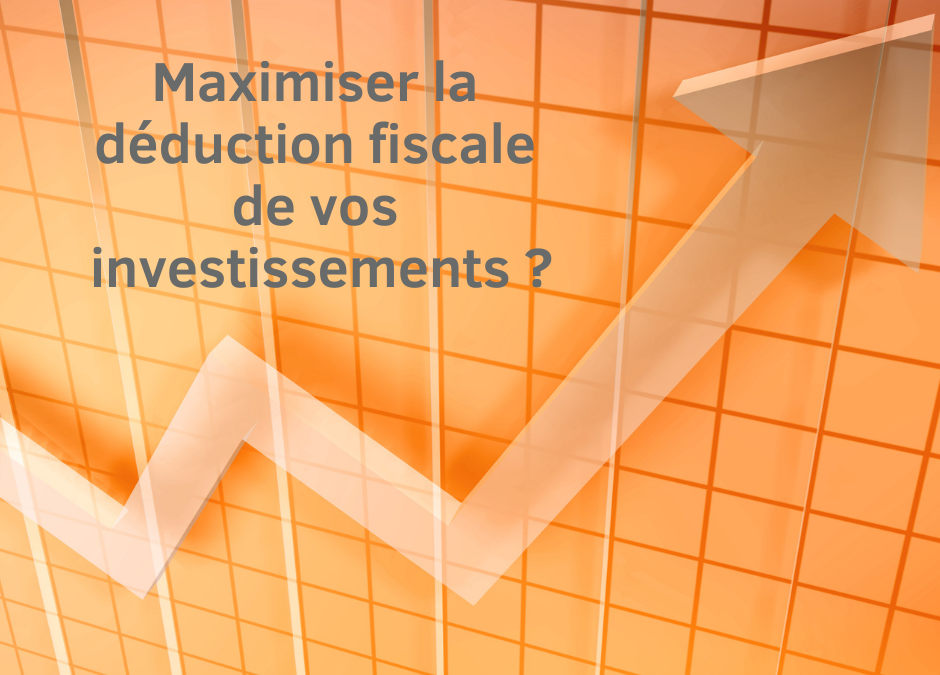 Une flèche vers le haut pour montrer qu'on peut maximiser la déduction fiscale de ses investissements.